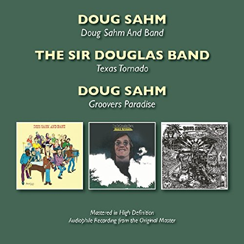 DOUG SAHM AND BAND / TEXAS TORNADO / GROOVERS PARADISE (3IN2)