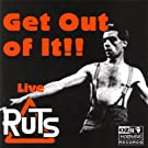 Get Out Of It! Live