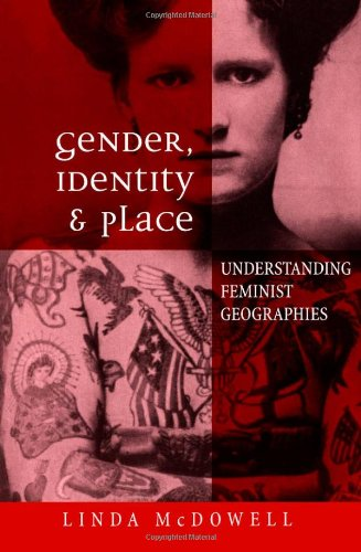 Gender, Identity and Place: Understanding Feminist...