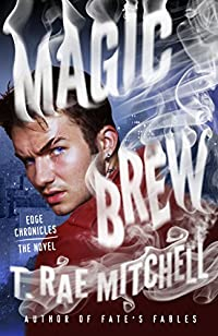 Magic Brew: Edge Chronicles by T. Rae Mitchell ebook deal