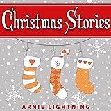 Christmas Stories for Kids (Bonus Christmas Jokes Included): Cute Christmas Stories for Kids & Beginning Readers