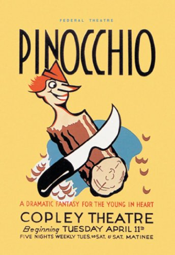 Pinocchio - A Dramatic Fantasy For The Young In Heart - Copley Theatre, By Wpa, 12X18 Poster, Heavy Stock Semi-Gloss Paper Print