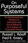 On Purposeful Systems: An Interdiscip...