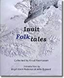 img - for Inuit Folk-Tales (Adventures in New Lands) book / textbook / text book