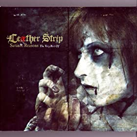 Leæther Strip - Satanic Reasons: The Very Best Of