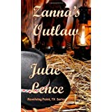 Zanna's Outlaw: Revolving Point, Texas Series (Volume 1) ~ Julie Lence