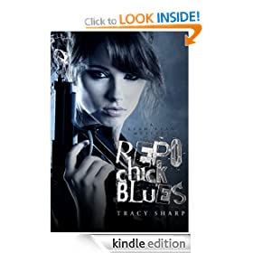 Repo Chick Blues (The Leah Ryan Series - Book One (Steamy Suspense))