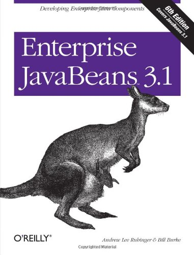 Enterprise JavaBeans 3.1: Andrew Lee Rubinger, Bill Burke: 9780596158026: Amazon.com: Books