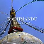 Kathmandu: Valley of Gods