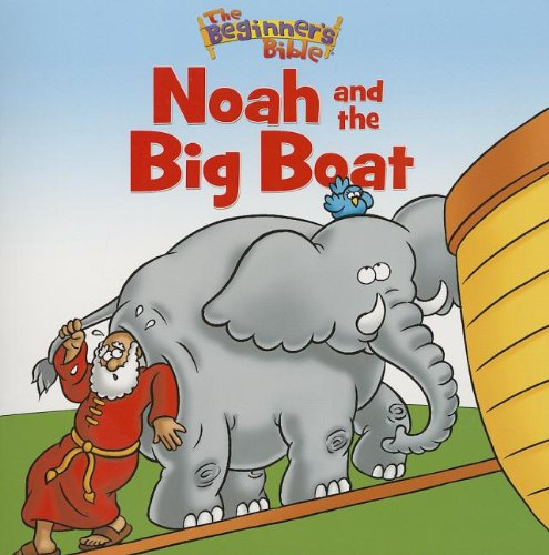 Noah and the Big Boat (The Beginner's Bible) PDF