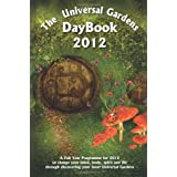 Universal Gardens Daybook 2012by Mrs Grace Brown