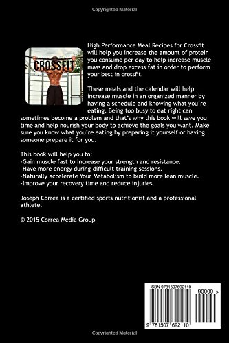 High Performance Meal Recipes for Crossfit: Increase Muscle and Reduce Fat to Become Faster, Stronger, and Leaner