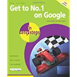 Get To No.1 On Google In Easy Steps 3rd Editionby Ben Norman