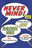 Never Mind!: A Twin Novel (Twin Novels) (0060543140) by Avi