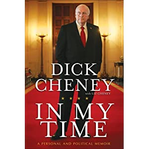 In My Time, Dick Cheney