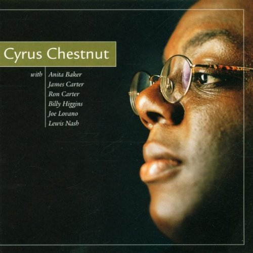Cyrus Chestnut by Cyrus Chestnut