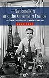 "Hugo Frey, ""Nationalism and the Cinema in France"" (Berghahn Books, 2014)"