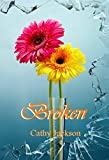 Broken (Bloom Book 3)