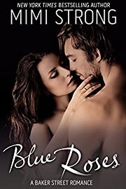 Blue Roses (Erotic Romance): Baker Street Romance