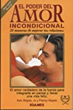 img - for El Poder Del Amor Incondicional/the Power of Unconditional Love (Spanish Edition) book / textbook / text book