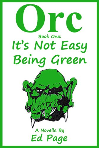 Orc: It's Not Easy Being Green