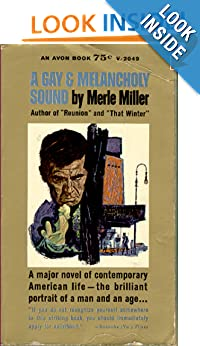 A gay & melancholy sound -  Merle Miller