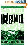 Hellbender (Murder Ballads and Whiskey Series Book 2)