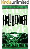 Hellbender (Murder Ballads and Whiskey Book 2)