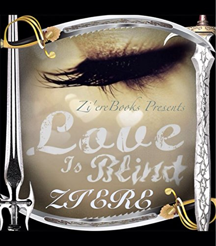 Zi'ere - Love Is Blind Re-Release (Haywood Family Series): Book 1