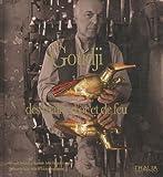 echange, troc Bernard Berthod, Manuelle Anne Renault-Langlois - Goudji, des mains d'or et de feu