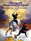 Oriental Adventures: The Rulebook for Ad & D Game Adventures in the Mystical World of the Orient (0880380993) by Cook, David