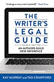 The Writer's Legal Guide, Fourth Edition (1621532429) by Crawford, Tad