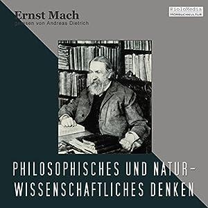 Philosophisches und Naturwissenschaftliches Denken Hörbuch