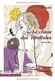 echange, troc COQUELLE Gaëlle / GILIN Gaëlle - LE CHANT DES LIBELLULES