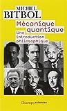 Mécanique quantique : Une introduction philosophique