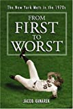 img - for From First To Worst: The New York Mets, 1973-1977 book / textbook / text book