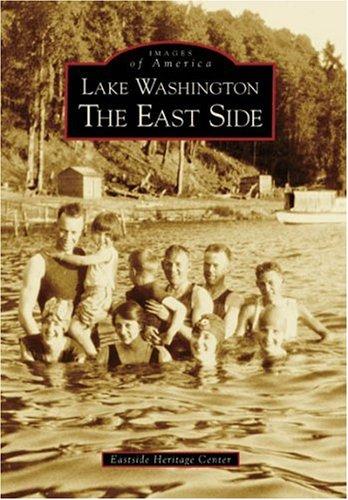 Lake Washington  The  Eastside   (WA)  (Images of America)