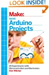 Make: Basic Arduino Projects: 26 Expe...