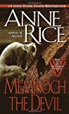 Memnoch The Devil (Vampire Chronicles, No 5) (0345409671) by Anne Rice