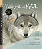 img - for Walk with a Wolf with Audio: Read, Listen, & Wonder book / textbook / text book