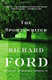 The Sportswriter: Bascombe Trilogy (1) (0679762108) by Richard Ford