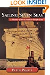 Sailing Seven Seas: A History of the...
