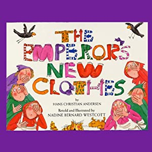 The Emperor's New Clothes   [Hans Christian Andersen]