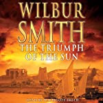 The Triumph of the Sun | Wilbur Smith