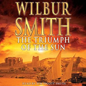 The Triumph of the Sun | [Wilbur Smith]