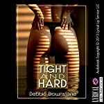 Tight and Hard: A First Anal Sex Erotica Story (In Her Ass) | Debbie Brownstone