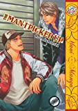 The Man I Picked Up (Yaoi) (Yaoi Manga)