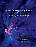 img - for The Everything Seed by Carole Martignacco (2015-05-22) book / textbook / text book
