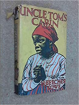 Uncle toms cabin stowe books for Uncle tom s cabin first edition value