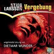 Vergebung (Millennium-Trilogie 3) | [Stieg Larsson]